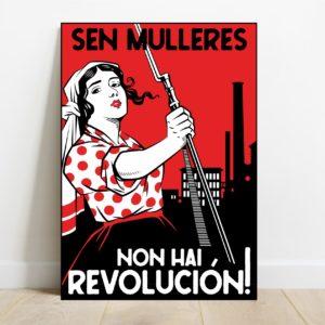 Lámina Sen Mulleres Non Hai Revolución