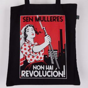 Saca Sen Mulleres Non Hai Revolución